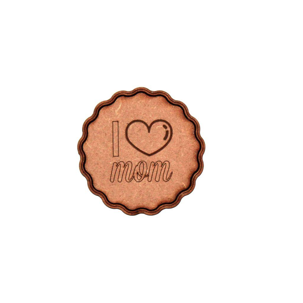 Adorno de madera grabado y cortado con láser con la frase i love mom
