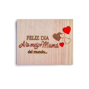 Cuadro grabado a láser con la frase feliz día a la mejor madre del mundo