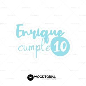 Topper personalizable con la frase Enrique cumple 10 años