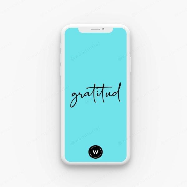 Fondo de pantalla para celular con la frase - Gratitud