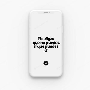 Fondo de pantalla para celular - No digas que no puedes